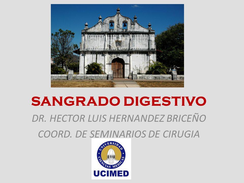 SANGRADO DIGESTIVO DR. HECTOR LUIS HERNANDEZ BRICEÑO