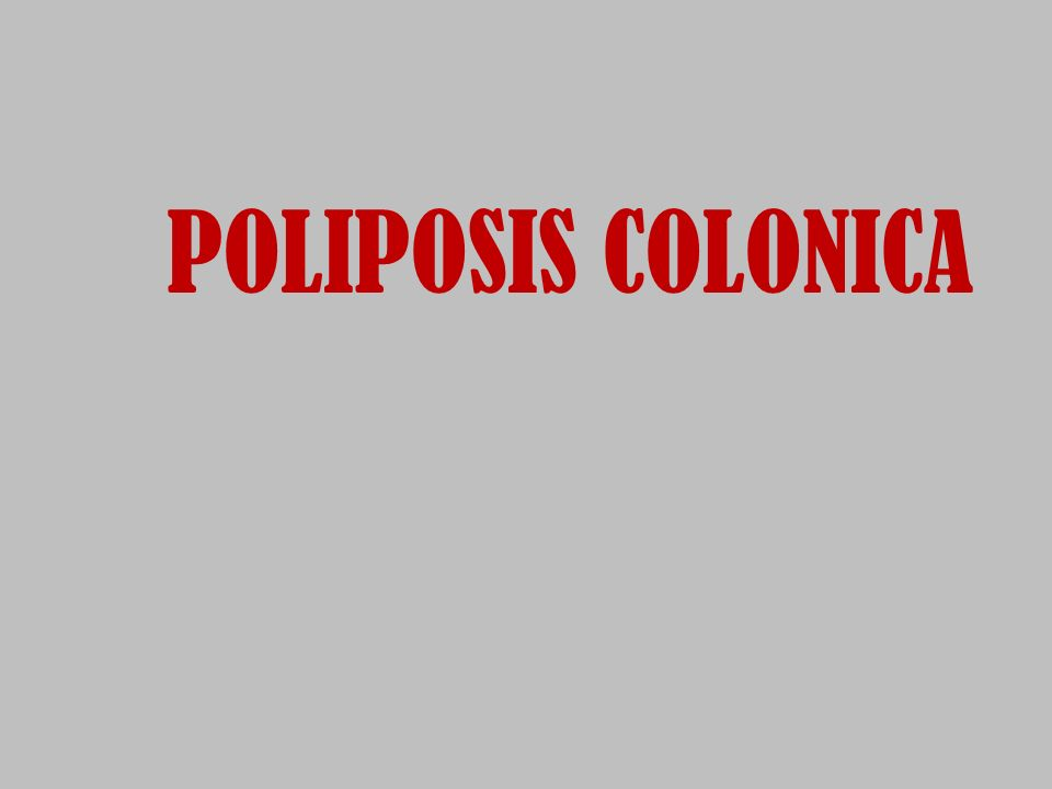 POLIPOSIS COLONICA