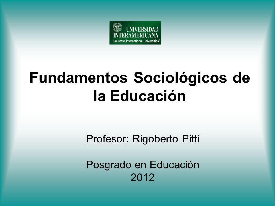 Fundamentos Sociológicos de la Educación