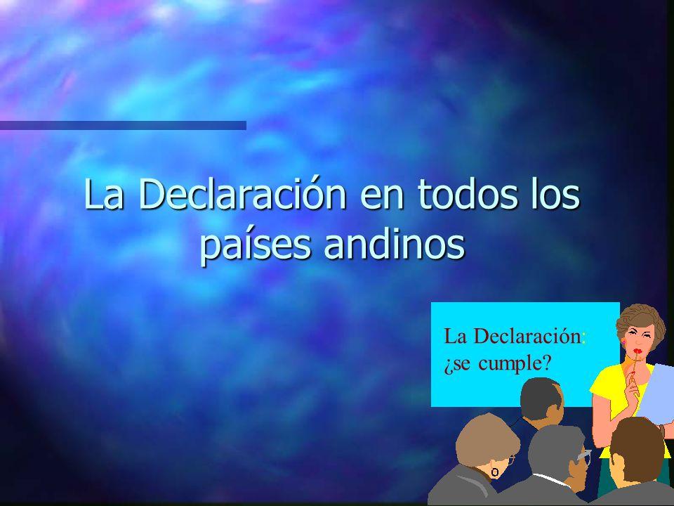 La Declaración en todos los países andinos