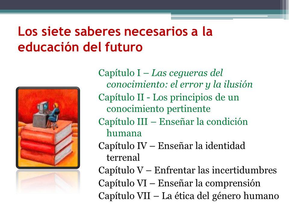Los siete saberes necesarios a la educación del futuro