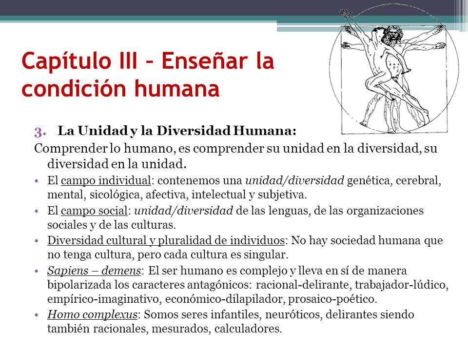 Capítulo III – Enseñar la condición humana
