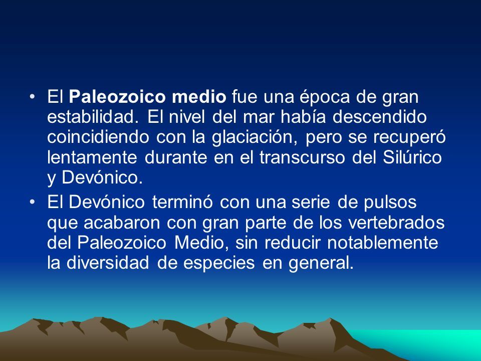 El Paleozoico medio fue una época de gran estabilidad