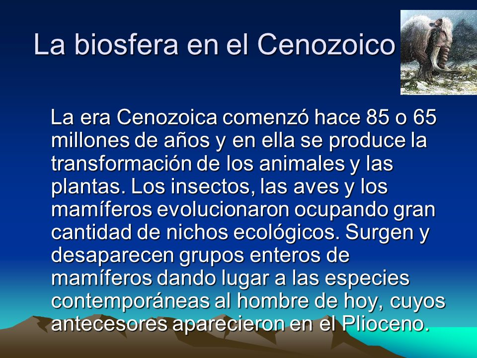 La biosfera en el Cenozoico