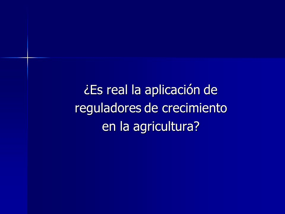 ¿Es real la aplicación de reguladores de crecimiento