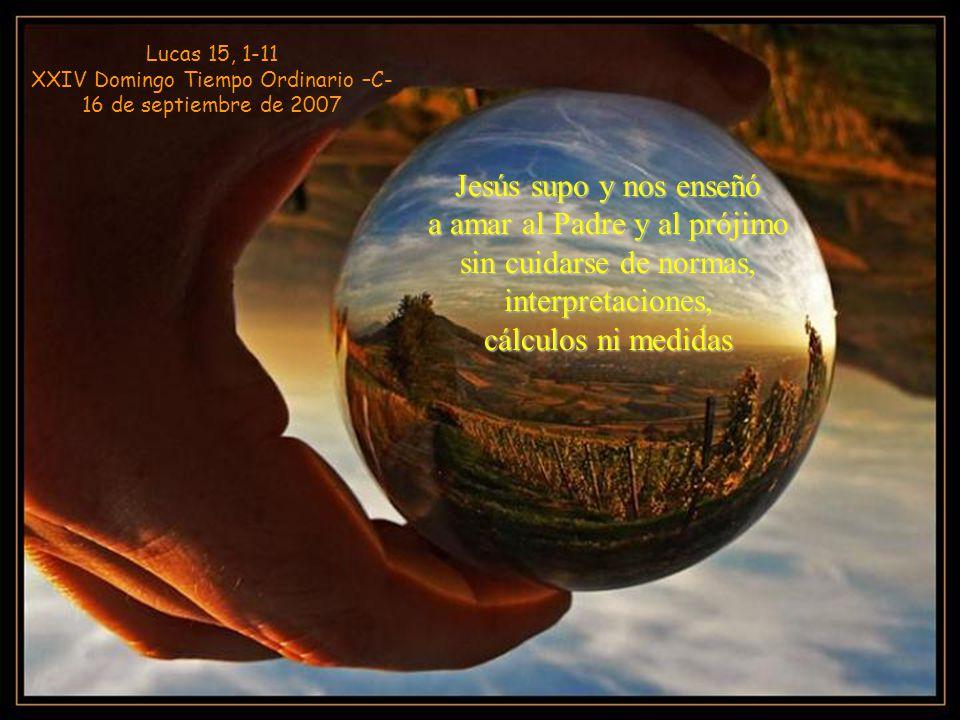 Lucas 15, 1-11 XXIV Domingo Tiempo Ordinario –C-