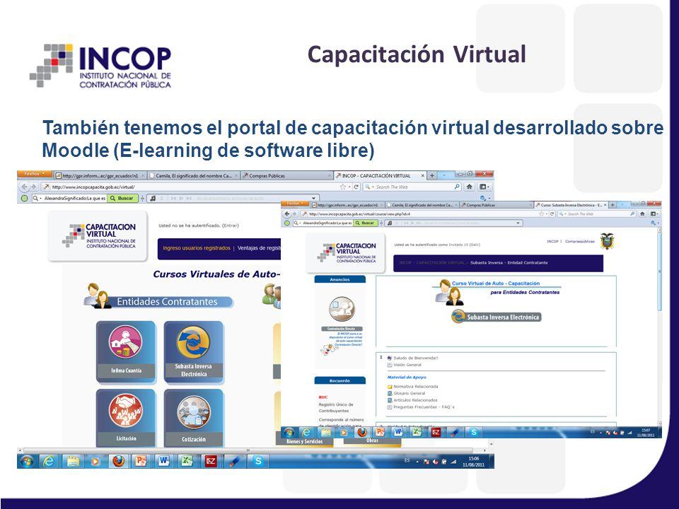 Capacitación Virtual También tenemos el portal de capacitación virtual desarrollado sobre Moodle (E-learning de software libre)