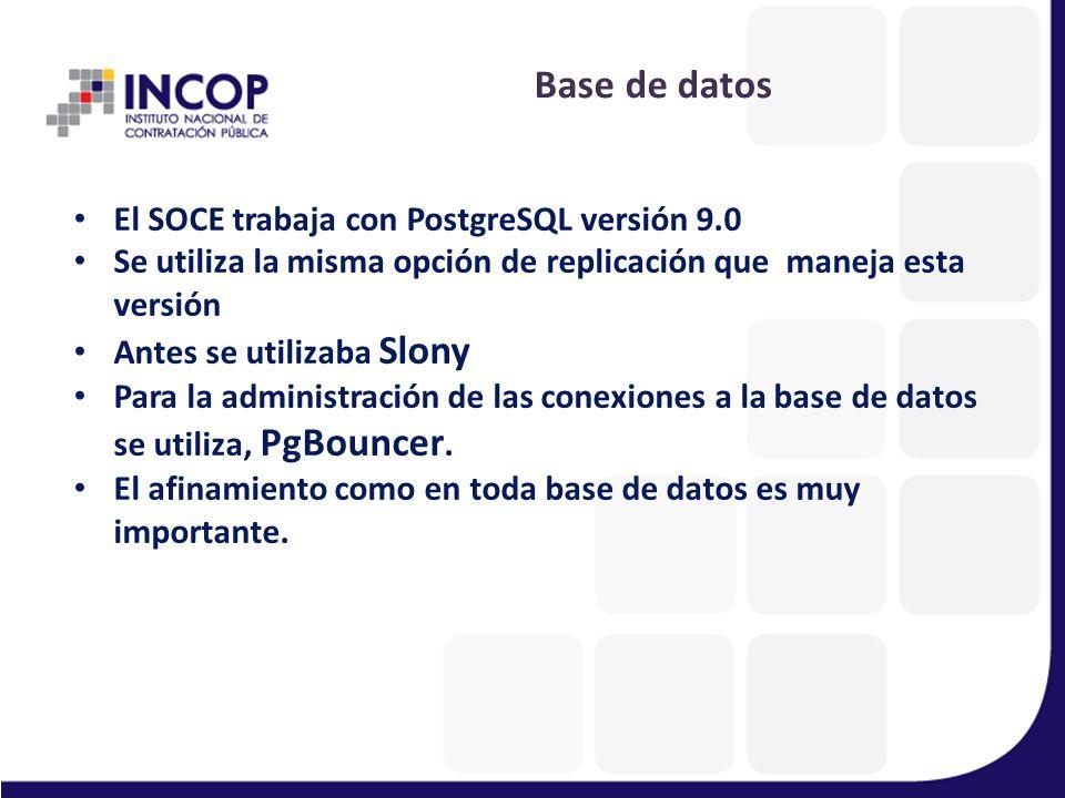 Base de datos El SOCE trabaja con PostgreSQL versión 9.0