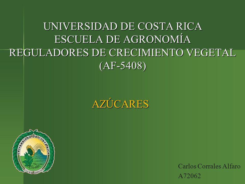 UNIVERSIDAD DE COSTA RICA ESCUELA DE AGRONOMÍA REGULADORES DE CRECIMIENTO VEGETAL (AF-5408)