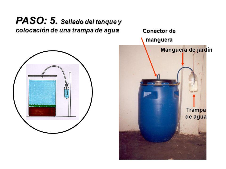 PASO: 5. Sellado del tanque y colocación de una trampa de agua