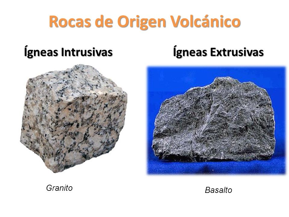 Rocas de Origen Volcánico