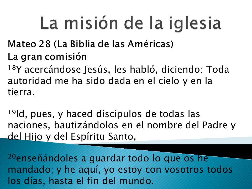 La misión de la iglesia Mateo 28 (La Biblia de las Américas)