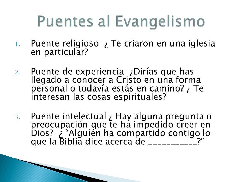 Puentes al Evangelismo