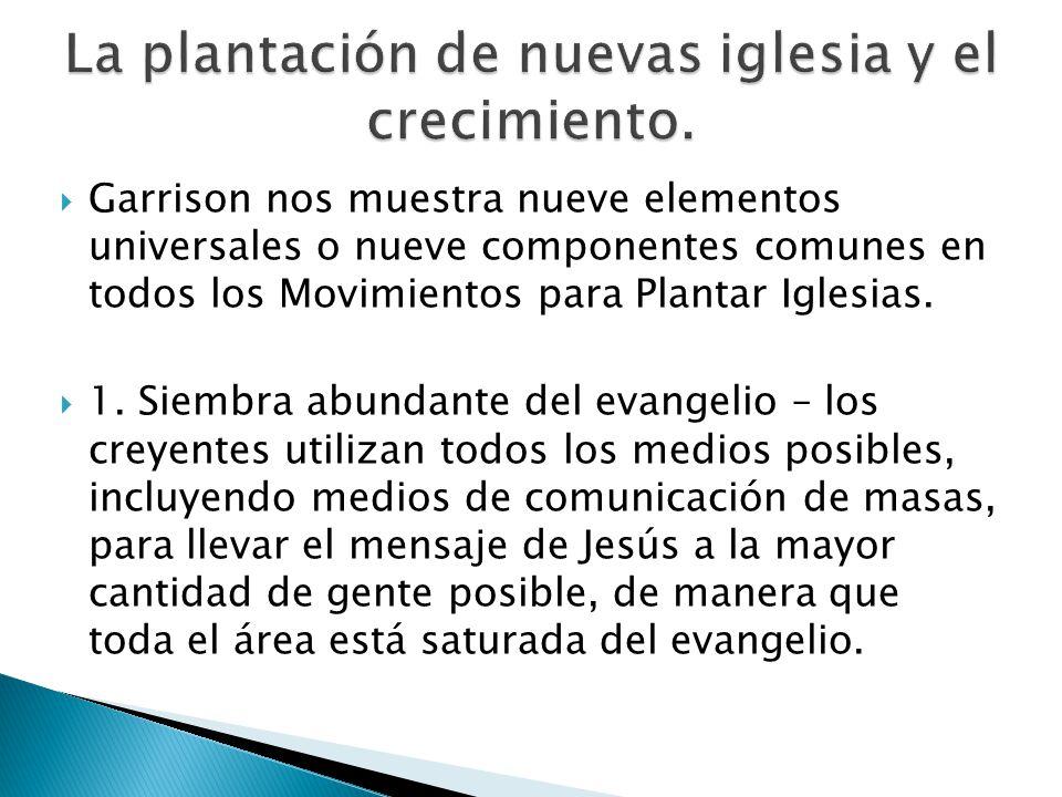 La plantación de nuevas iglesia y el crecimiento.