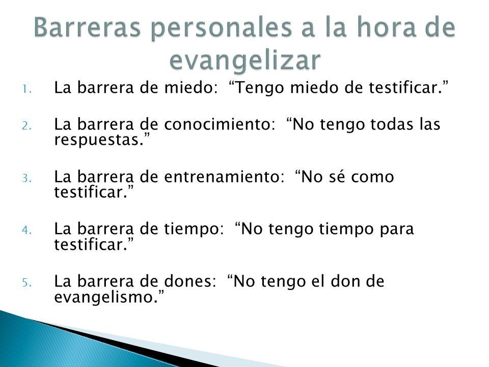Barreras personales a la hora de evangelizar