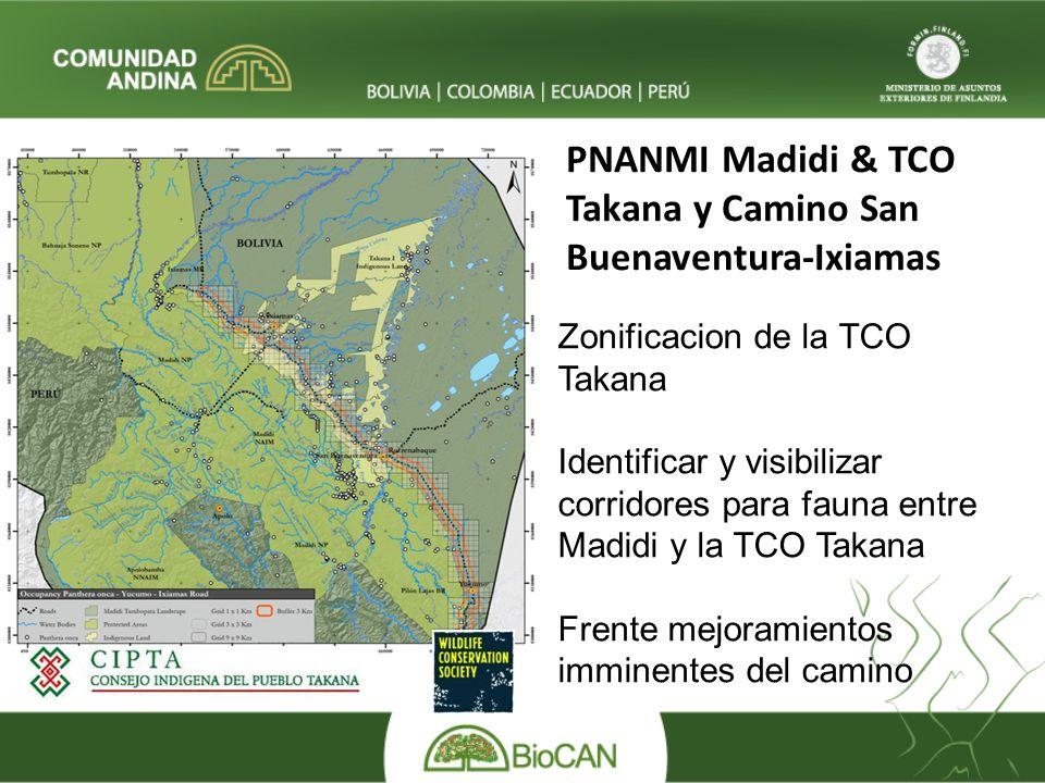 PNANMI Madidi & TCO Takana y Camino San Buenaventura-Ixiamas
