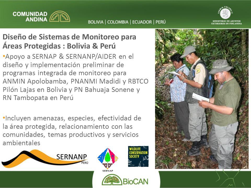Diseño de Sistemas de Monitoreo para Áreas Protegidas : Bolivia & Perú