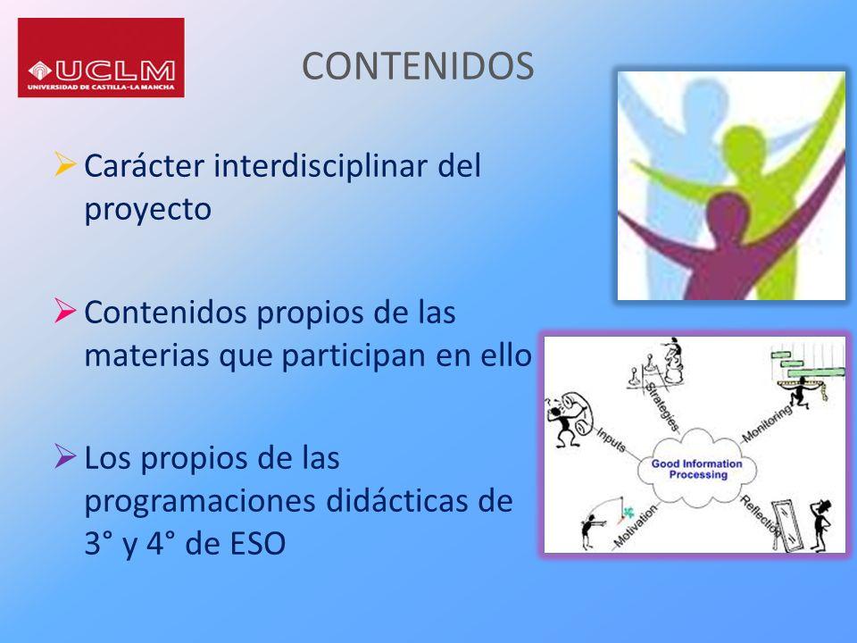 CONTENIDOS Carácter interdisciplinar del proyecto