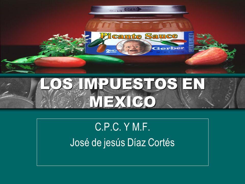 LOS IMPUESTOS EN MEXICO