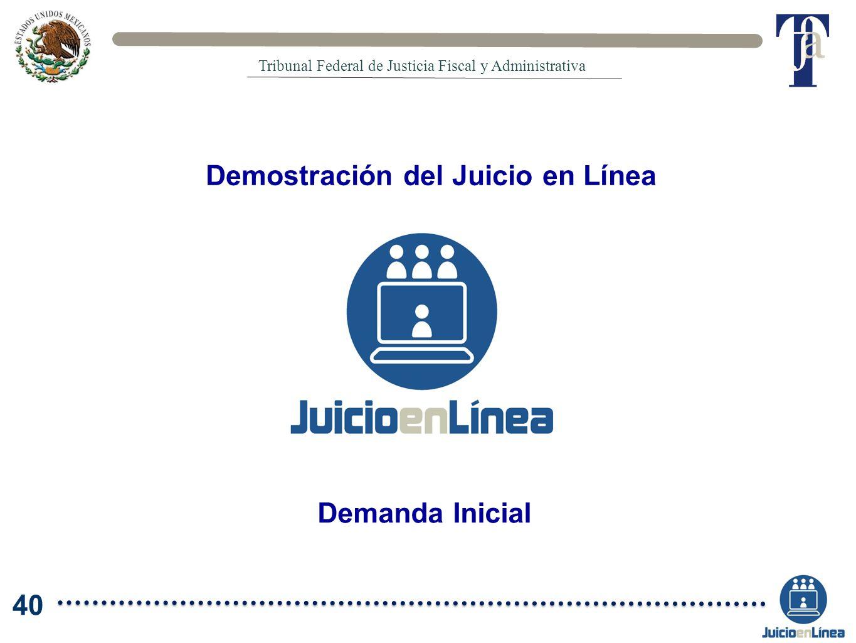 Demostración del Juicio en Línea