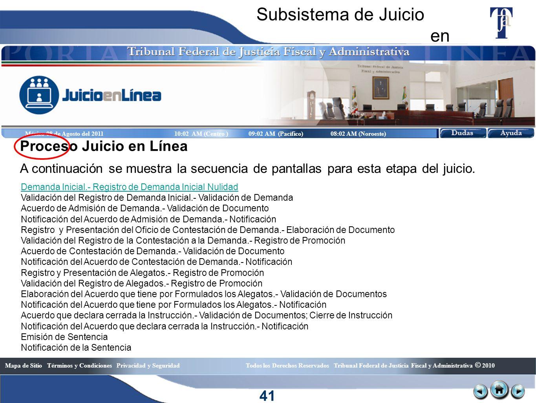 Subsistema de Juicio en Línea Proceso Juicio en Línea 41