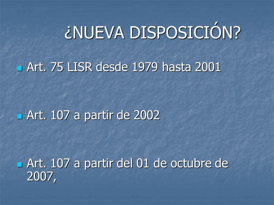 ¿NUEVA DISPOSICIÓN Art. 75 LISR desde 1979 hasta 2001