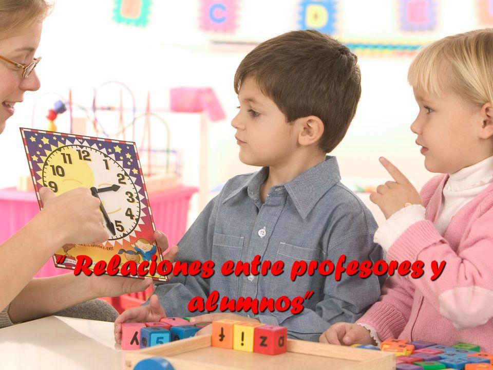 Relaciones entre profesores y alumnos