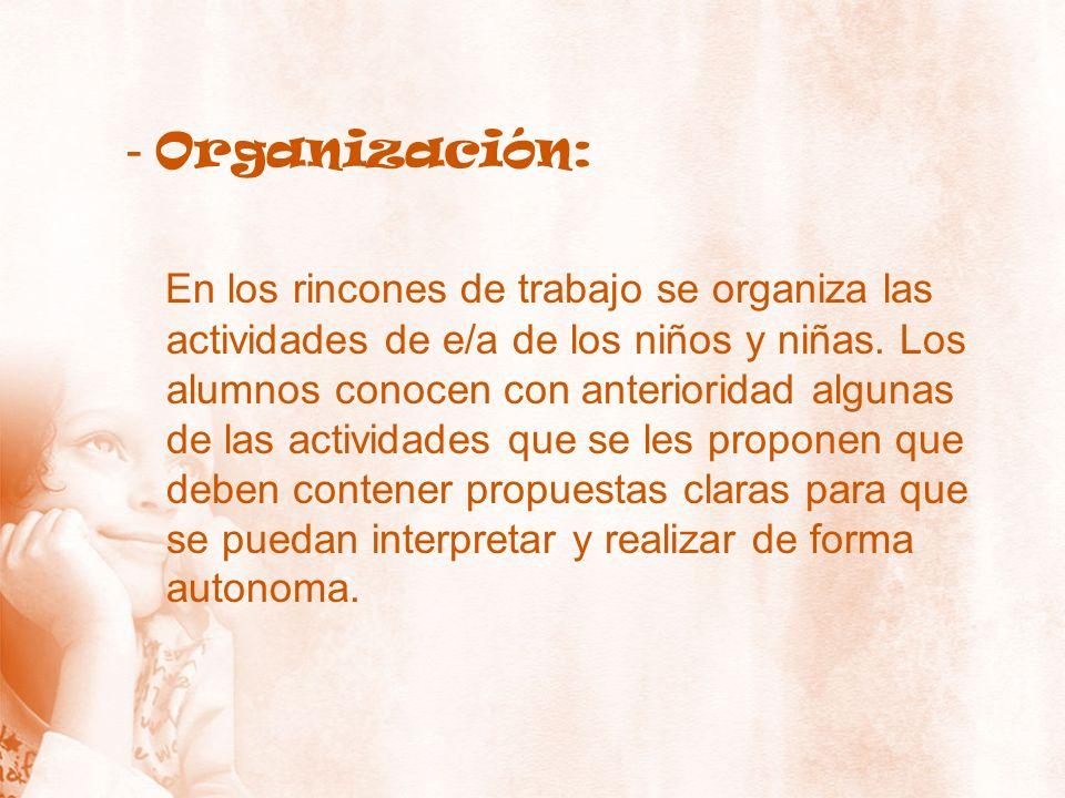 - Organización: