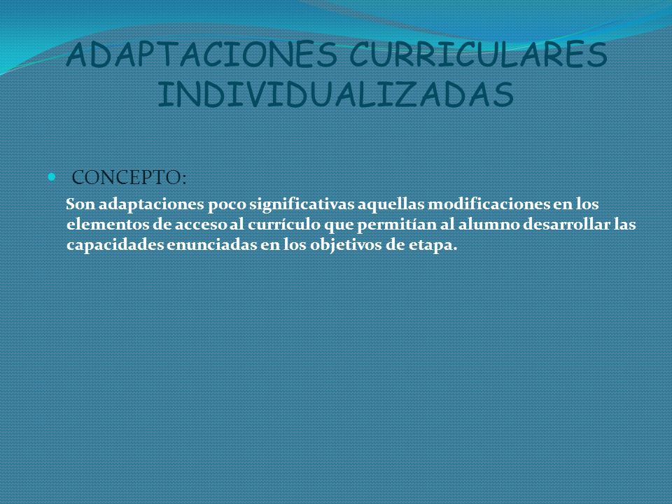 ADAPTACIONES CURRICULARES INDIVIDUALIZADAS