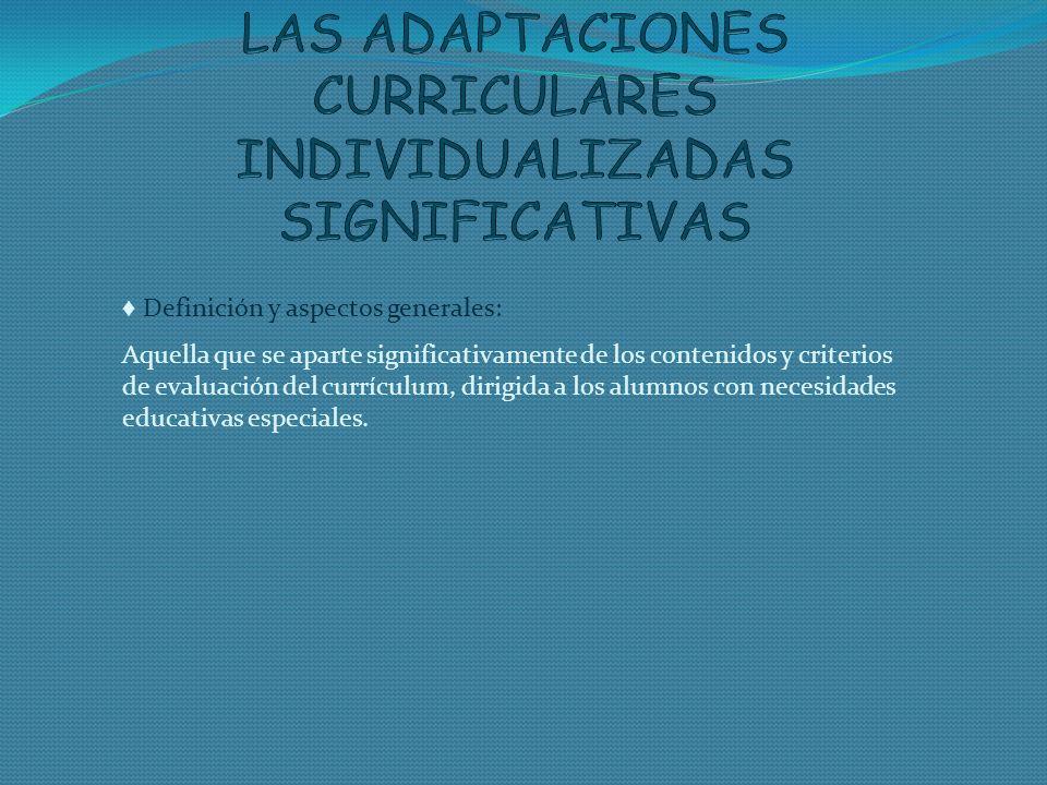 LAS ADAPTACIONES CURRICULARES INDIVIDUALIZADAS SIGNIFICATIVAS