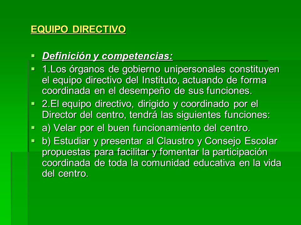 EQUIPO DIRECTIVODefinición y competencias: