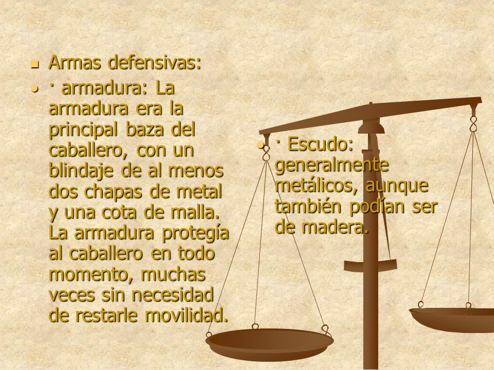 Armas defensivas: