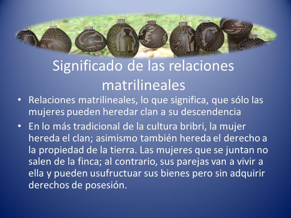 Significado de las relaciones matrilineales