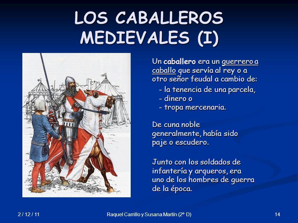 LOS CABALLEROS MEDIEVALES (I)