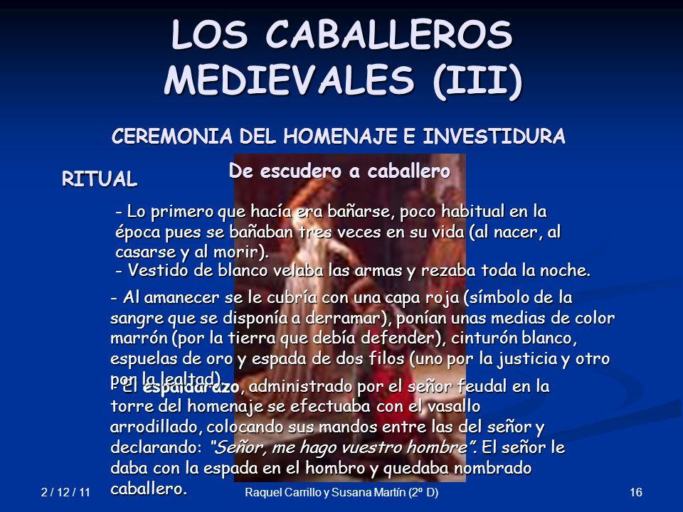 LOS CABALLEROS MEDIEVALES (III)