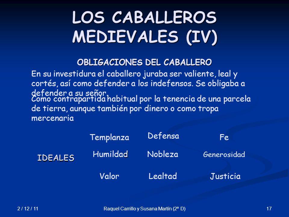 LOS CABALLEROS MEDIEVALES (IV)