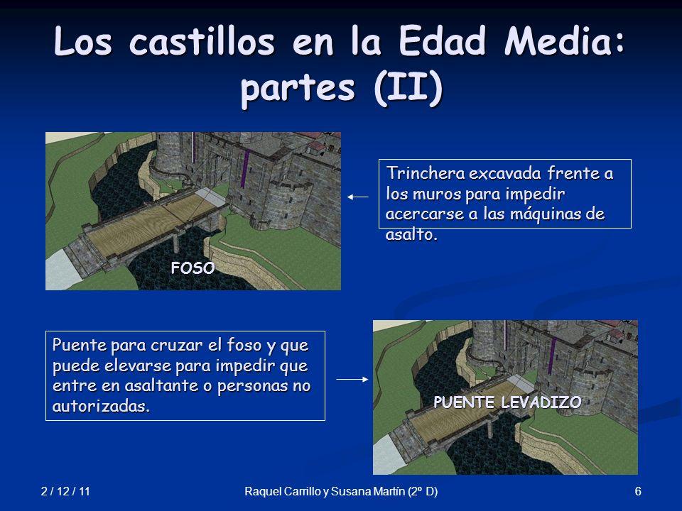 Los castillos en la Edad Media: partes (II)