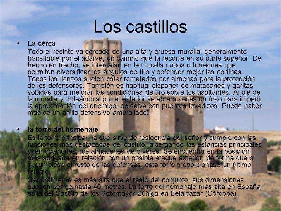Los castillosLa cerca.
