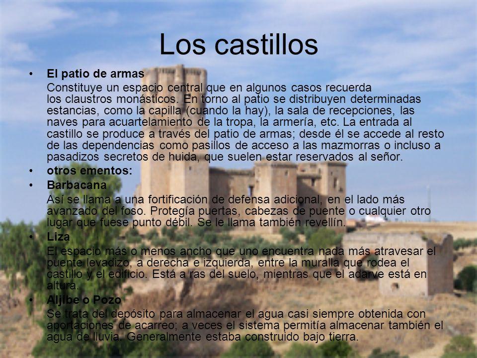 Los castillos El patio de armas