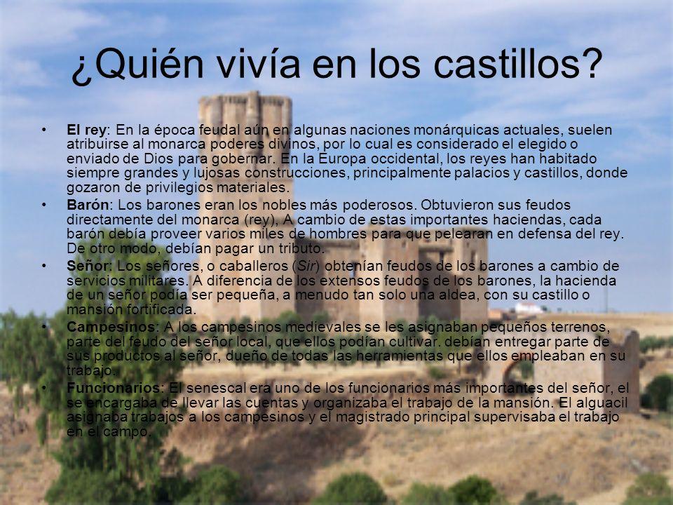 ¿Quién vivía en los castillos