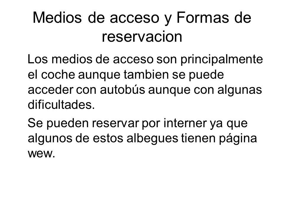 Medios de acceso y Formas de reservacion