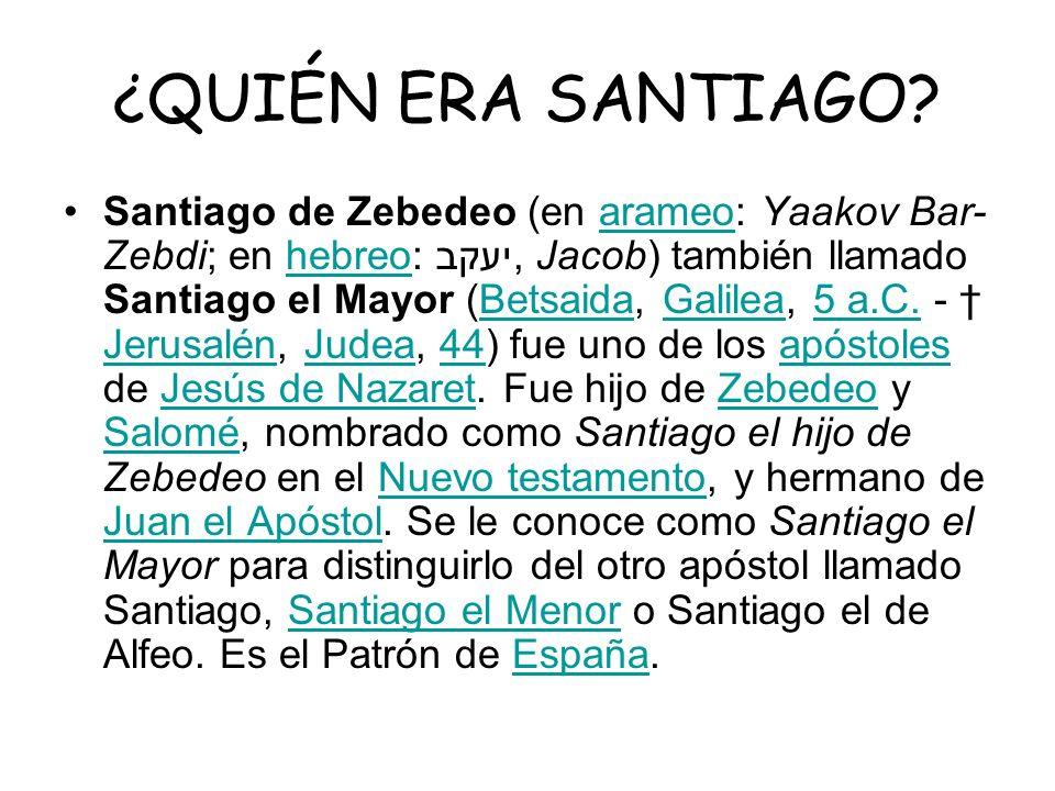 ¿QUIÉN ERA SANTIAGO