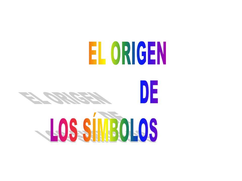 EL ORIGEN DE LOS SÍMBOLOS