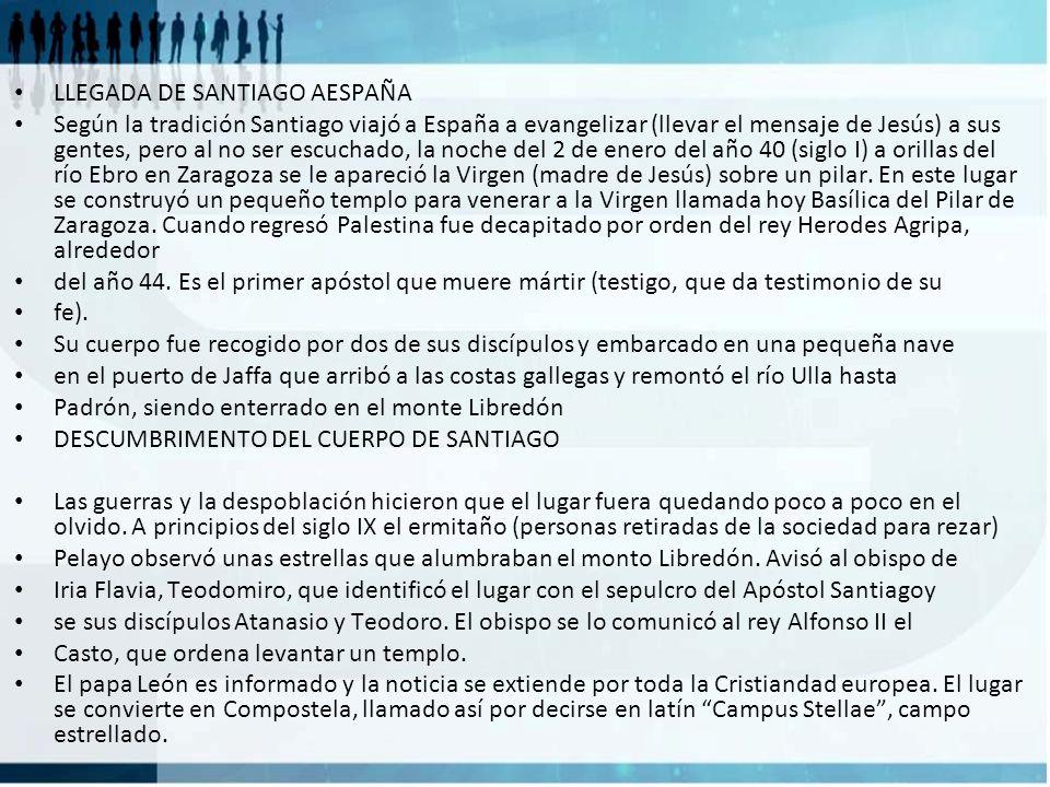 LLEGADA DE SANTIAGO AESPAÑA