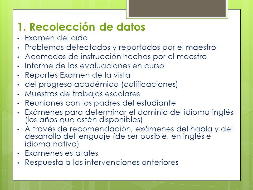 1. Recolección de datos Examen del oído