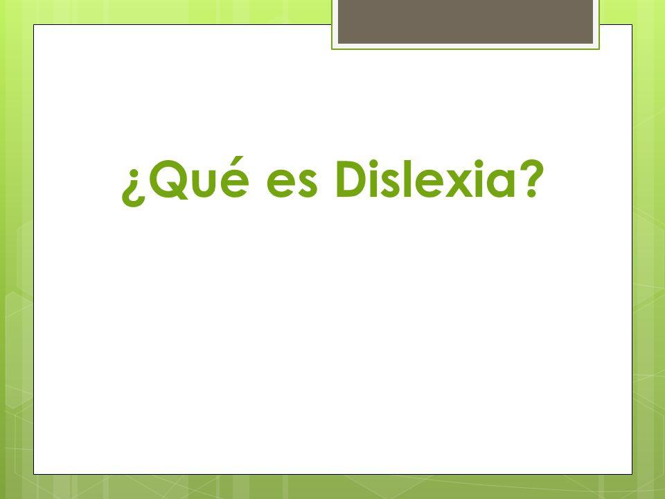 ¿Qué es Dislexia