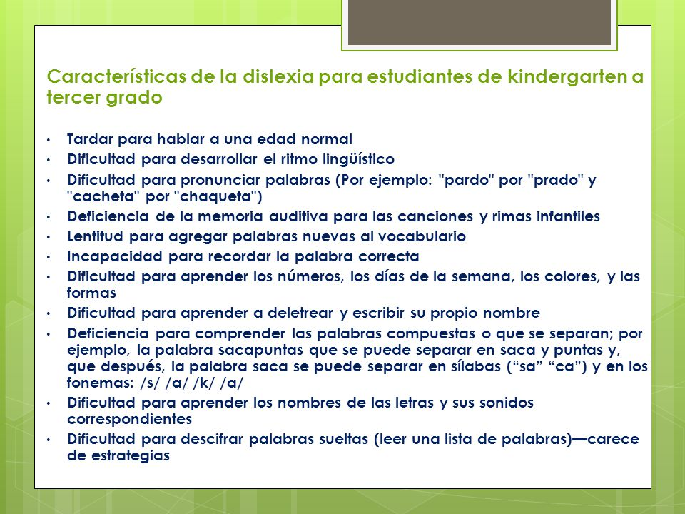 Características de la dislexia para estudiantes de kindergarten a tercer grado