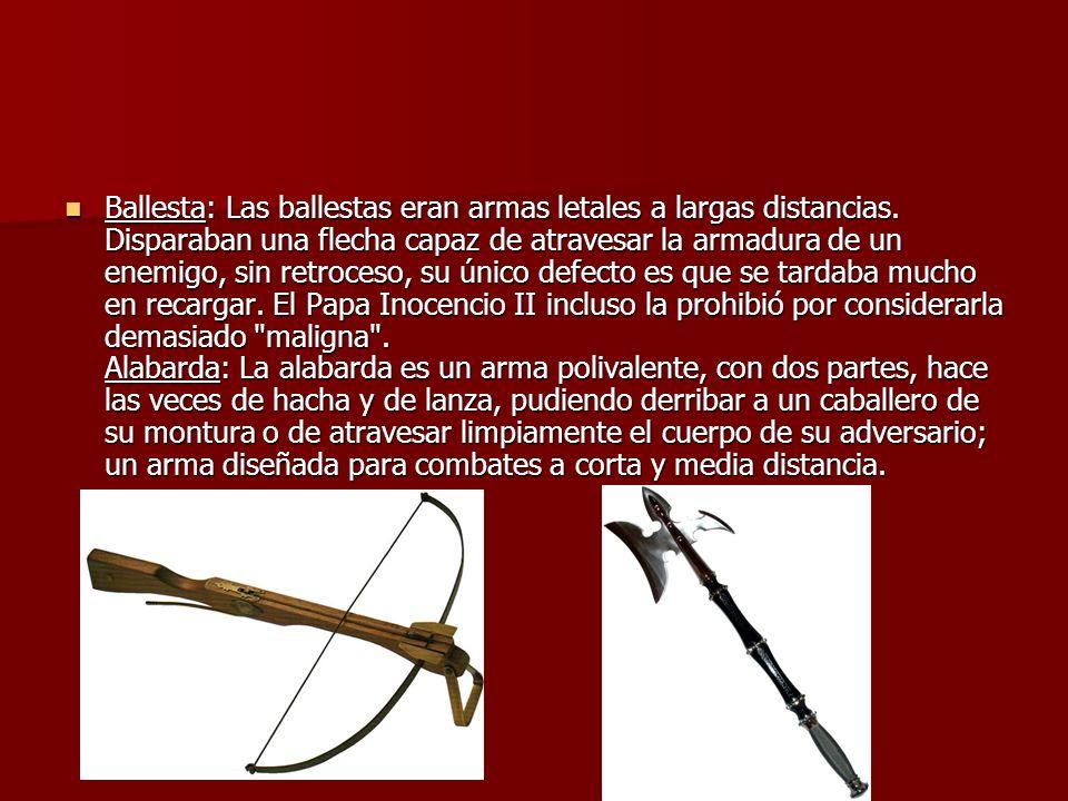 Ballesta: Las ballestas eran armas letales a largas distancias