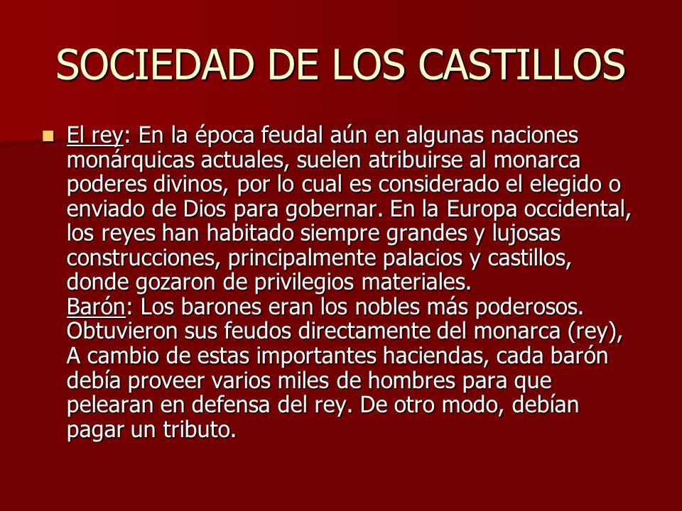 SOCIEDAD DE LOS CASTILLOS