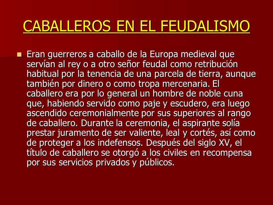 CABALLEROS EN EL FEUDALISMO
